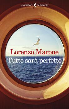 Tutto sarà perfetto - Lorenzo Marone - copertina