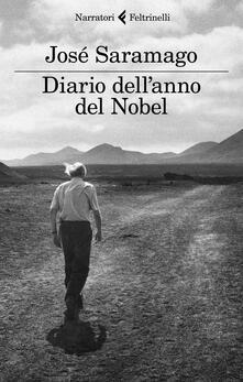 Diario dell'anno del Nobel. L'ultimo quaderno di Lanzarote - José Saramago - copertina