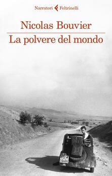 La polvere del mondo - Nicolas Bouvier - copertina