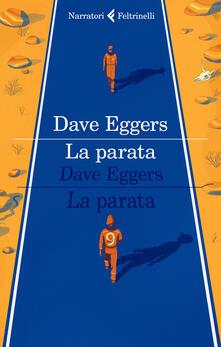 La parata - Dave Eggers - copertina
