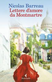 Copertina  Lettere d'amore da Montmartre