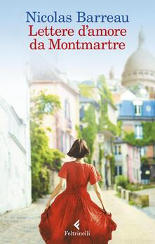 Lettere d'amore da Montmartre - Nicolas Barreau - copertina