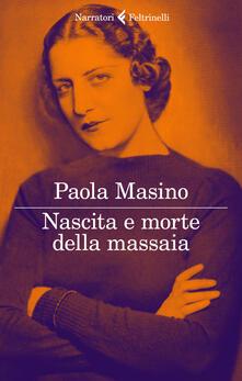 Nascita e morte della massaia - Paola Masino - copertina