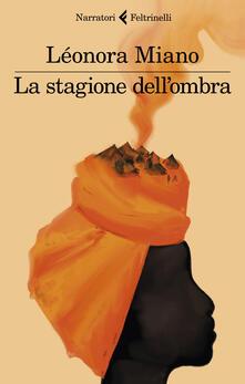 La stagione dell'ombra - Léonora Miano - copertina