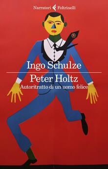 Capturtokyoedition.it Peter Holtz. Autoritratto di un uomo felice Image