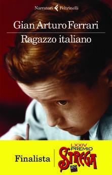 Ragazzo italiano - Gian Arturo Ferrari - copertina