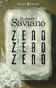 Libro ZeroZeroZero. Nuova ediz. Roberto Saviano