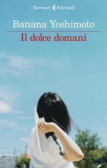 Il dolce domani - Banana Yoshimoto - copertina