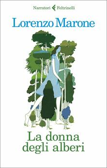 La donna degli alberi - Lorenzo Marone - copertina