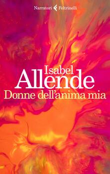 Donne dell'anima mia - Isabel Allende - copertina