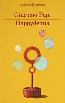 Happydemia - Giacomo Papi - copertina
