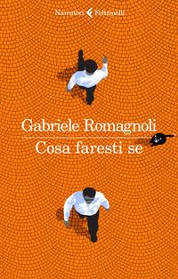 Cosa faresti se - Romagnoli Gabriele - wuz.it