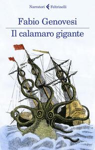 Libro Il calamaro gigante Fabio Genovesi