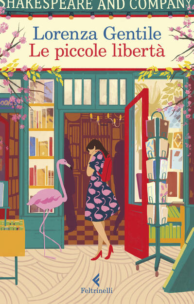 Le piccole libertà - Lorenza Gentile - Libro - Feltrinelli - I narratori |  IBS