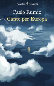 Libro Canto per Europa Paolo Rumiz