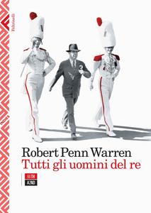 Libro Tutti gli uomini del re Robert Penn Warren