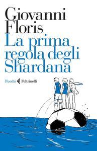 La prima regola degli Shardana - Giovanni Floris - 2