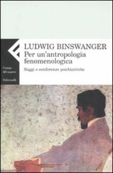 Antondemarirreguera.es Per un'antropologia fenomenologica. Saggi e conferenze psichiatriche Image