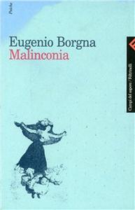 Libro Malinconia Eugenio Borgna