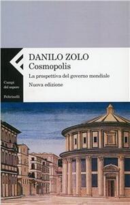 Cosmopolis. La prospettiva del governo mondiale - Danilo Zolo - copertina