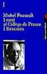 I I corsi al Collège de France. I Résumés - Foucault Michel - wuz.it