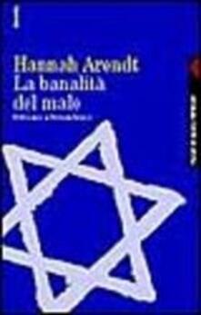 Ipabsantonioabatetrino.it La banalità del male. Eichmann a Gerusalemme Image