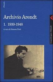 Archivio Arendt. Vol. 1: 1930-1948.