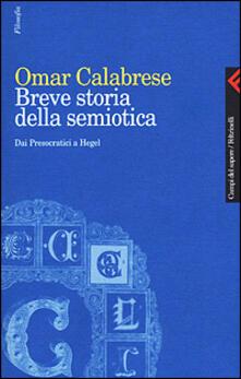 Breve storia della semiotica. Dai presocratici a Hegel.pdf