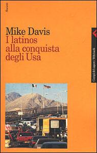 I latinos alla conquista degli Usa - Mike Davis - copertina