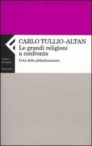 Le grandi religioni a confronto. L'età della globalizzazione