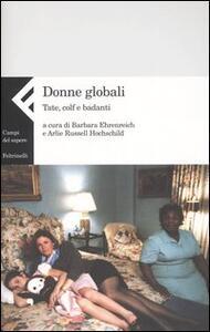 Donne globali. Tate, colf e badanti - copertina
