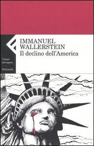 Il declino dell'America - Immanuel Wallerstein - copertina