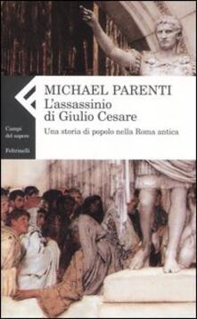 Fondazionesergioperlamusica.it L' assassinio di Giulio Cesare. Una storia di popolo nella Roma antica Image