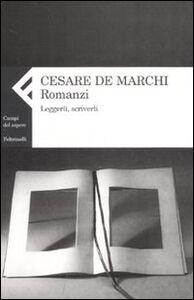 Foto Cover di Romanzi. Leggerli, scriverli, Libro di Cesare De Marchi, edito da Feltrinelli
