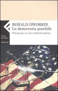 La democrazia possibile. Pr...