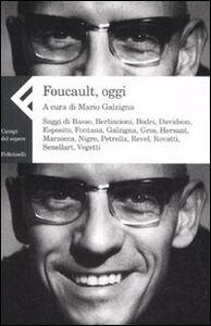 Foto Cover di Foucault, oggi, Libro di  edito da Feltrinelli