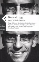 Foucault, oggi