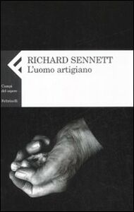 Libro L' uomo artigiano Richard Sennett
