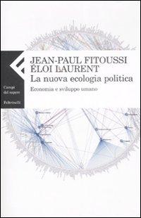 La nuova ecologia politica....