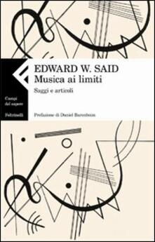 Musica ai limiti. Saggi e articoli - Edward W. Said - copertina
