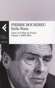 Sullo Stato. Corso al Collège de France. Vol. 1: 1989-1990.