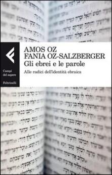 Criticalwinenotav.it Gli ebrei e le parole. Alle radici dell'identità ebraica Image