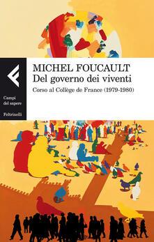 Winniearcher.com Del governo dei viventi. Corso al Collège de France (1979-1980) Image