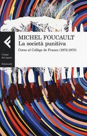 La società punitiva. Corso al Collège de France (1972-1973)