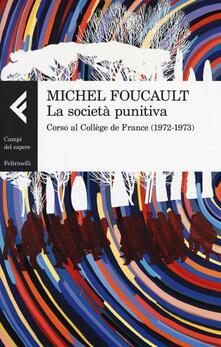 Grandtoureventi.it La società punitiva. Corso al Collège de France (1972-1973) Image