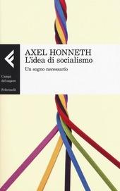 L' idea di socialismo. Un sogno necessario