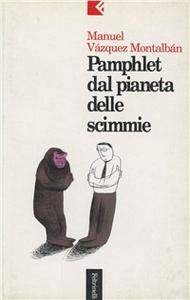 Libro Pamphlet dal pianeta delle scimmie Manuel Vázquez Montalbán