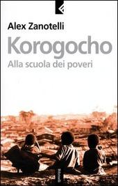 Korogocho. Alla scuola dei poveri
