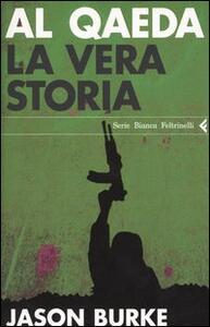 Al-Qaeda. La vera storia - Jason Burke - copertina