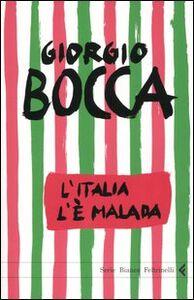 Libro L' Italia l'è malada Giorgio Bocca